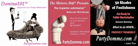 ©The Mistress Didi* ~ PartyDomme.com